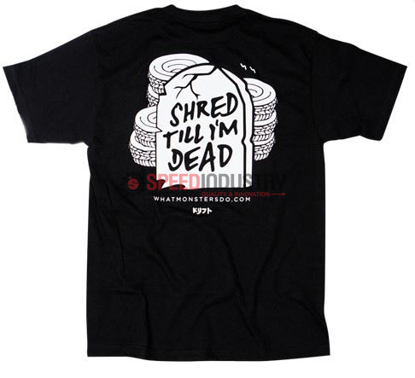 "Picture of What Monsters Do ""Shred Till I'm Dead"" Tee"